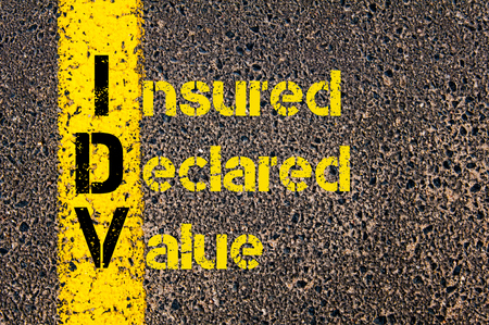 declared: Concept image of Business Acronym IDV as Insured Declared Value written over road marking yellow paint line.