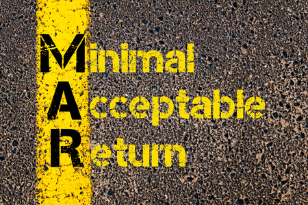 acceptable: Concept image of Business Acronym MAR as Minimal Acceptable Return written over road marking yellow paint line.