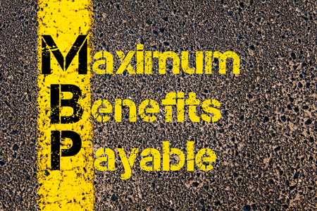 payable: Concept image of Business Acronym MBP as Maximum Benefits Payable written over road marking yellow paint line.