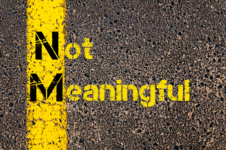 nm: Concept image of Business Acronym NM as Not Meaningful written over road marking yellow paint line.