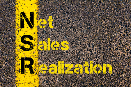 realization: Concept image of Accounting Business Acronym NSR Net Sales Realization written over road marking yellow paint line.