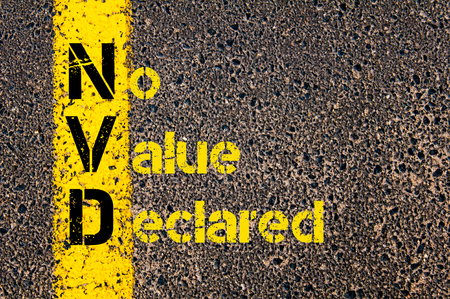 declared: Concept image of Accounting Business Acronym NVD No Value Declared written over road marking yellow paint line.