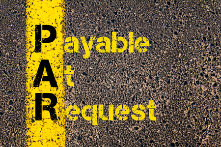 payable: Concept image of Accounting Business Acronym PAR Payable At Request written over road marking yellow paint line. Stock Photo