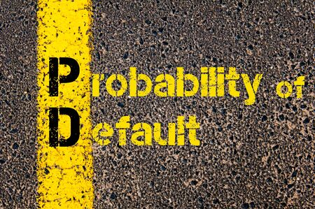probability: Concept image of Accounting Business Acronym PD Probability of Default written over road marking yellow paint line.
