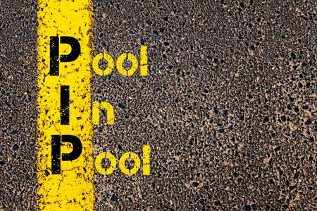 pip: Concept image of Accounting Business Acronym PIP Pool In Pool written over road marking yellow paint line.