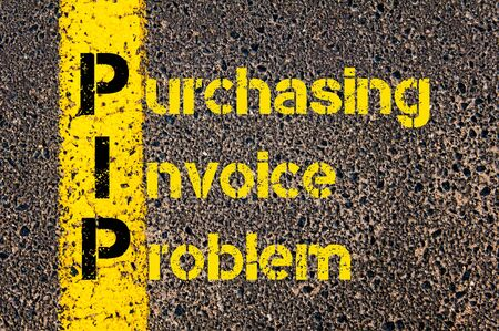 pip: Concept image of Accounting Business Acronym PIP Purchasing Invoice Problem written over road marking yellow paint line.