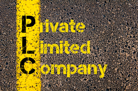 plc: Concept image of Accounting Business Acronym PLC Private Limited Company written over road marking yellow paint line.