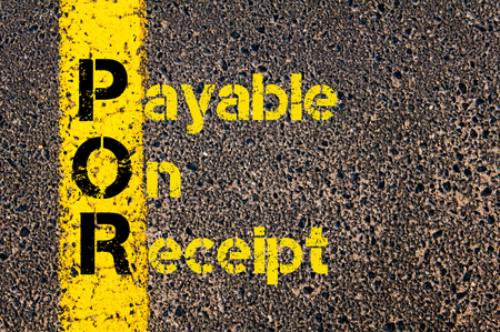 payable: Concept image of Accounting Business Acronym POR Payable On Receipt written over road marking yellow paint line.