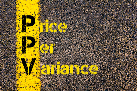 variance: Concept image of Accounting Business Acronym PPV Price Per Variance written over road marking yellow paint line.