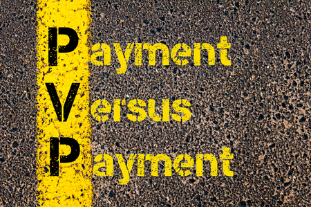 versus: Concept image of Accounting Business Acronym  PVP Payment Versus Payment written over road marking yellow paint line. Stock Photo