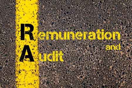 remuneraciÓn: Imagen del concepto del acrónimo Business Accounting RA Retribuciones y de Auditoría escrito sobre el camino que marca la línea de pintura amarilla.