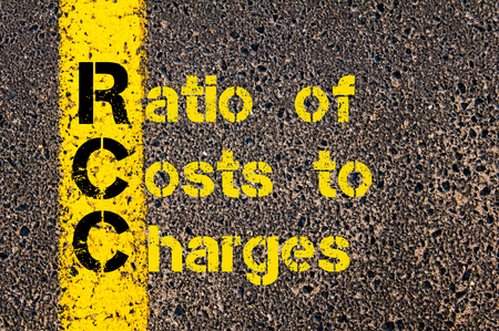 financial guidance: Concept image of Accounting Business Acronym RCC Ratio of Costs to Charges written over road marking yellow paint line. Stock Photo