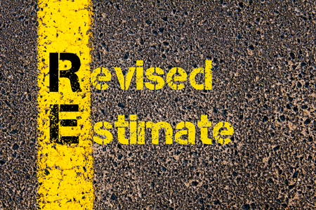 re: Concept image of Accounting Business Acronym RE Revised Estimate written over road marking yellow paint line.