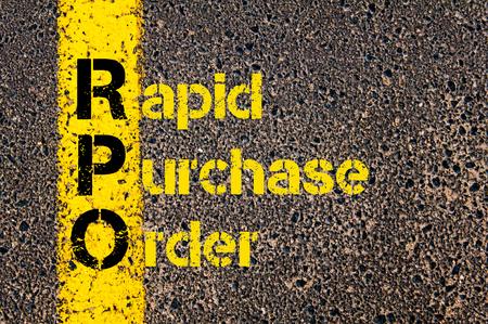 orden de compra: Imagen del concepto del acr�nimo Business Accounting RPO r�pida orden de compra escrito sobre se�alizaci�n vial l�nea de pintura amarilla.