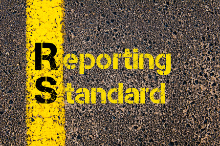 reporting: Concept image of Accounting Business Acronym RS Reporting Standard written over road marking yellow paint line. Stock Photo