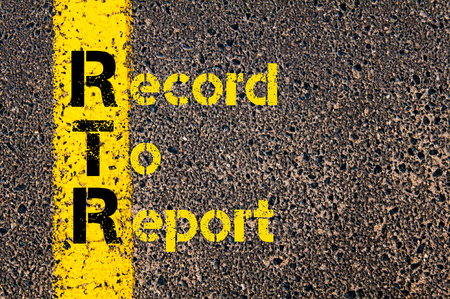 registros contables: Concept image of Accounting Business Acronym RTR Record To Report written over road marking yellow paint line.