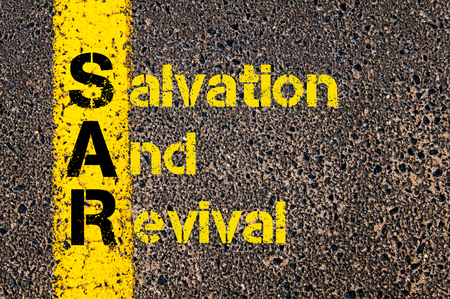 revival: Concept image of Accounting Business Acronym SAR Salvation And Revival written over road marking yellow paint line.