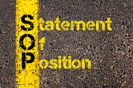 sop: Concept image of Accounting Business Acronym SOP Statement of Position written over road marking yellow paint line.