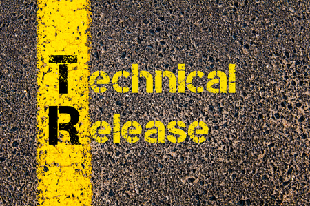 tr: Concept image of Accounting Business Acronym TR Technical Release written over road marking yellow paint line.