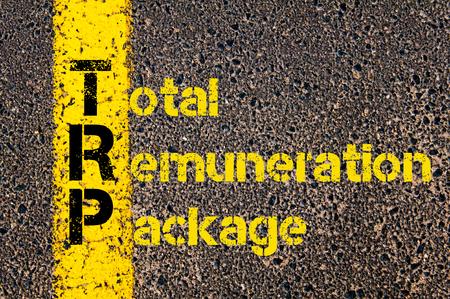 remuneraciÓn: Imagen del concepto del acrónimo Business Accounting PRT Remuneración Total Paquete escrito sobre el camino que marca la línea de pintura amarilla.