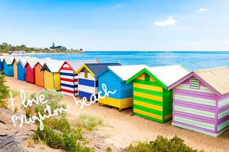 iconic architecture: Bathing boxes at Brighton Beach, Australia with hand written text I love Brighton beach