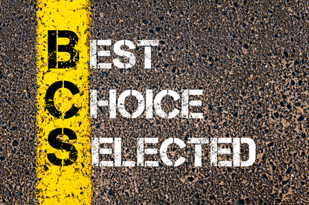 Concept image of Business Acronym BCS Best Choice Selected written over road marking yellow paint line