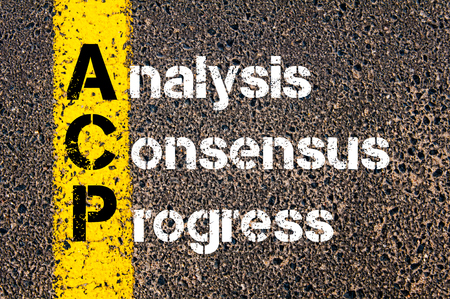 consensus: Concept image of Business Acronym  ACP Analysis, Consensus, Progress written over road marking yellow paint line.