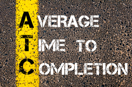atc: Concept image of Business Acronym ATC Average Time to Completion written over road marking yellow paint line