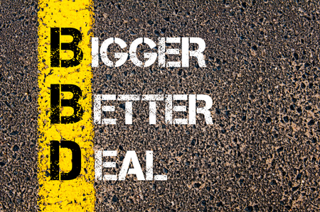 bigger: Concept image of Business Acronym BBD Bigger Better Deal written over road marking yellow paint line