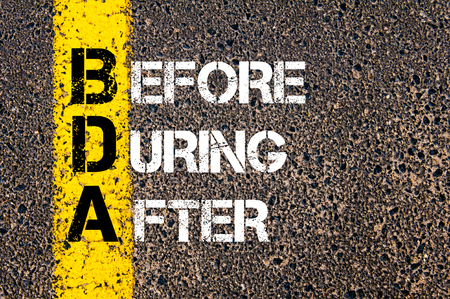 Concept image of Business Acronym BDA Before, During, and After written over road marking yellow paint line