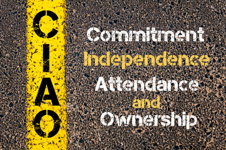 attendance: Concept image of Business Acronym CIAO Commitment, Independence, Attendance, and Ownership written over road marking yellow paint line