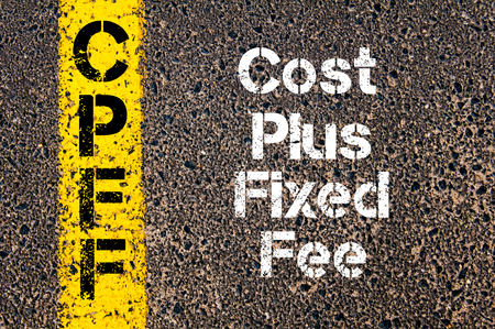 fixed line: Concept image of Business Acronym CPFF Cost Plus Fixed Fee written over road marking yellow paint line