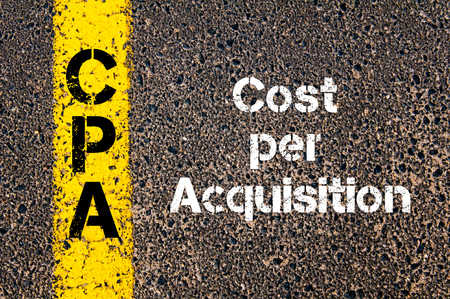cpa: Concept image of Business Acronym CPA Cost Per Acquisition written over road marking yellow paint line