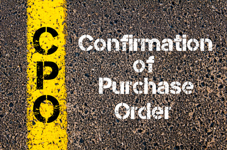 cpo: Concept image of Business Acronym CPO Confirmation of Purchase Order written over road marking yellow paint line