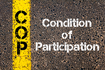 participation: Concept image of Business Acronym CoP Condition of Participation written over road marking yellow paint line Stock Photo