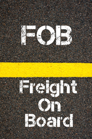 fob: Concept image of Business Acronym FOB Freight on Board written over road marking yellow paint line