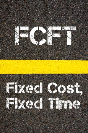 fixed: Imagen del concepto de negocio Acrónimo FCFT Costo fijo, Tiempo Fijo escrito más de marcaje línea de pintura de color amarillo carretera Foto de archivo