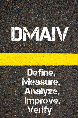 define: Concept image of Business Acronym DMAIV Define, Measure, Analyze, Improve, and Verify written over road marking yellow paint line Stock Photo