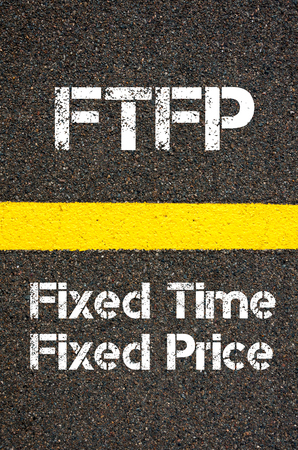 fixed: Concept image of Business Acronym FTFP  Fixed Time Fixed Price written over road marking yellow paint line