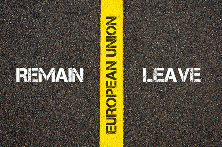yes or no to euro: Antonym concept of remain versus Leave of UK in European Union written over tarmac, road marking yellow paint separating line between words