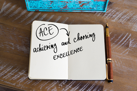 achieving: Business Acronym ACE as Achieving and Choosing Excellence