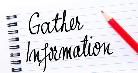 gather: Gather Information written on notebook page with red pencil on the right Stock Photo