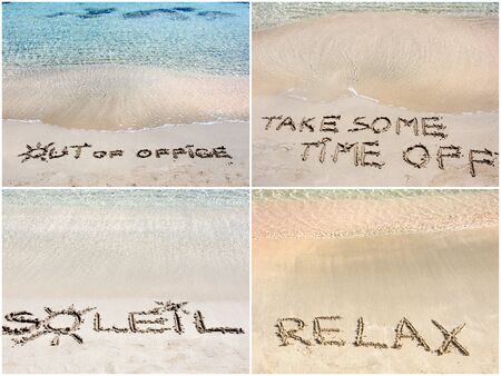 time off: Photo collage of relaxation messages written on sand. Out Of Office, Take Some Time Off, Soleil, Relax