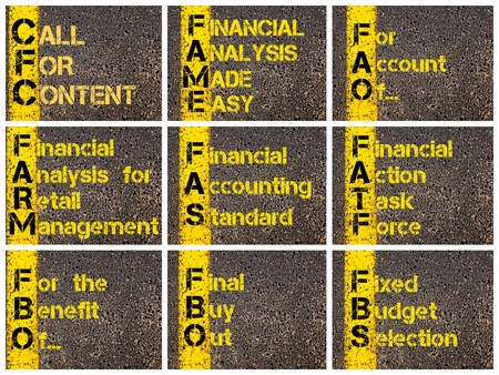 fas: Photo collage of Business Acronyms written over road marking yellow paint line. CFC, FAME, FAO, FARM, FAS, FATF, FBO, FBO, FBS