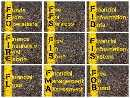 fob: Photo collage of Business Acronyms written over road marking yellow paint line. FFO, FFS, FID, FIRE, FIS, FIS, FL, FMA, FOB
