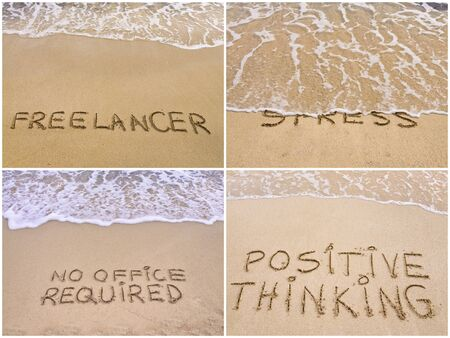 required: Photo collage of relaxation messages written on sand. Freelancer, No Stress, No Office Required, Positive Thinking