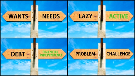 wants: Photo collage of images with wooden signpost, two opposite arrows over clear blue sky, motivational concept. Wants Needs, Lazy Active, Debt Financial Independence, Problem Challenge