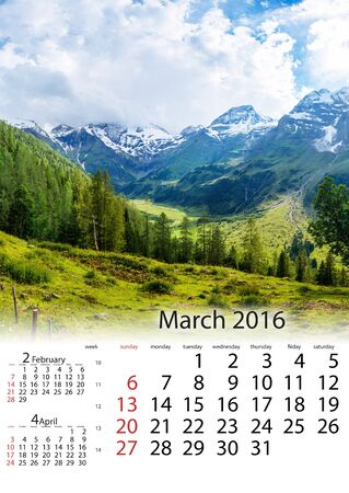 Calendar March 2016 -  beautiful views of the mountains in the A