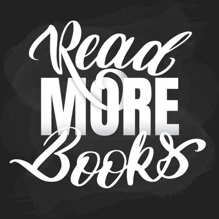 Read more books lettering statement. Unique lettering read more books Ilustrace