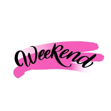 Weekend lettering wrote by brush. Weekeng calligraphy.